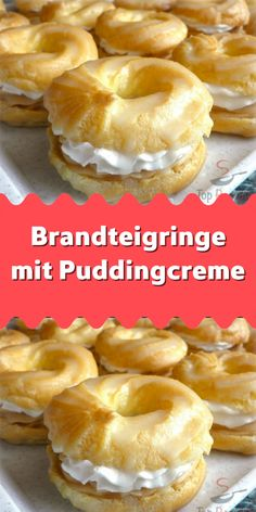 Choux pastry rings with pudding cream - Kuchen - Donut Recipes, Healthy Dessert Recipes, Appetizer Recipes, Cake Recipes, Snack Recipes, Snacks, Pastry Recipes, Pudding Recipes, Pasta Choux