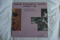 Raphaêl Schillebeeckx Quartet - Without Side (Vinyl, LP, Album) at Discogs
