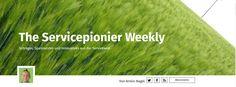 #Servicepionier weekly #News aus der #Servicewelt von #Servicecomedian #ArminNagel