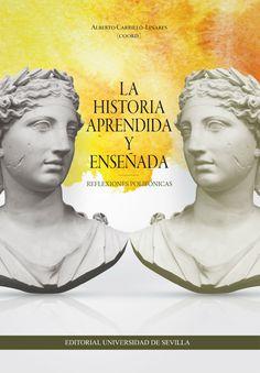 Resultado de imagen de La historia aprendida y enseñada : reflexiones polifónicas