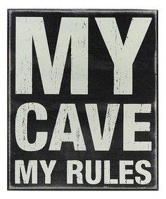 Loving this 'My Cave' Wall Sign on #zulily! #zulilyfinds