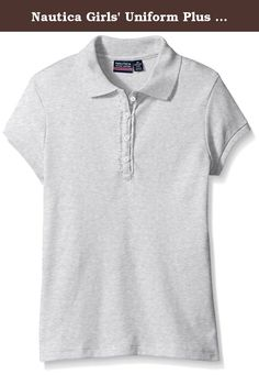 Nautica Girls' Uniform Plus Size Short Sleeve Polo with Ruffle Placket, Grey Heather, L(12/14). Nautica girl uniform short sleeve polo with ruffle placket.