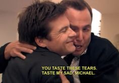 Arrested Development Gob and Michael. Tears