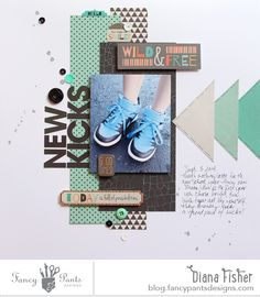 """""""New Kicks"""" layout by Diana Fisher using the True Friend collection by FancyPantsDesigns.com and products from Clearsnap"""