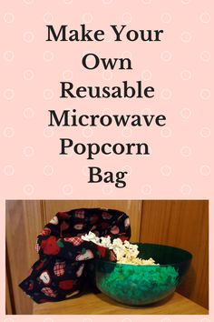 Microwave popcorn bags are easy to make and are great gifts for Moms, Grandmas, Dads,