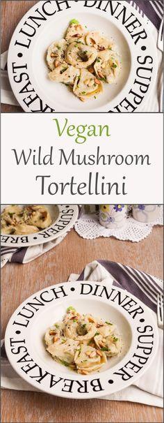 Vegan Wild Mushroom Tortellini |Euphoric Vegan