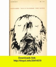 Tales of the Hasidim The Early Masters (9780805232592) Martin Buber , ISBN-10: 0805232591  , ISBN-13: 978-0805232592 ,  , tutorials , pdf , ebook , torrent , downloads , rapidshare , filesonic , hotfile , megaupload , fileserve