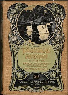 Buchdeckelillustrator: HANS SCHULZE  Töchteralbum 50 Carl Flemming (Glogau 1904) HANS SCHULZE