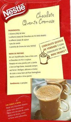 Ingredientes: 2 xicaras (chá) de leite 3 colheres (sopa) de chocolate em pó (Dois Frades Nestlé) 4 colheres (sopa) de açúcar 1 pau de ca...