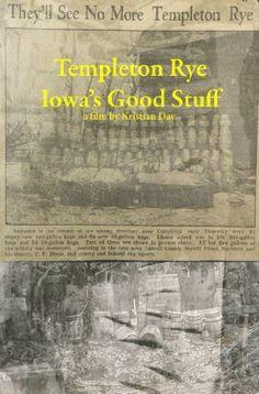 Templeton Rye: Iowa's Good Stuff: Kristian Day Templeton Rye, Man Stuff, Prime Video, Mixed Drinks, Iowa, Whiskey, Bar, Watch, History