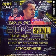 Repost @doitalldu  #Saturday #April232016 the biggest #80sand90sparty is happening in #NewarkNJ #Celebrating @blacktiesteph #BdayParty PLEASE WEAR YOUR OLD SCHOOL 80s-90s gear (if don't have any go buy some #ShelltoeAddias & GoldDookieRope-even if it's fake lol) hosted by me #Doitall & #LiveOnStage @specialedmusic #greatime #grownfun #211Life @211mediagroup more info on the flyer pictured #instagood dj #djs  #Hiphop #Talnts  #HouseMusic #Reggae  #paidinfull #PopMusic #Seratodj  VinylRecords…