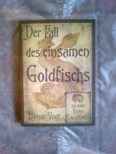 Der Fall des einsamen Goldfisch!Elmar Vogt!NEU!  | eBay