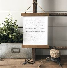 The real things haven't changed - Laura Ingalls Wilder - quote - farmhouse style sign - poster hanger - wood poster - canvas wall banner