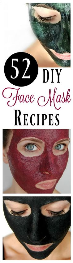 Below you'll find 52 DIY face masks that you can make! Enjoy them by yourself or have your friends over for a spa day!