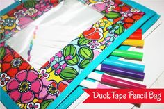 Make a pencil case out of Duck Tape