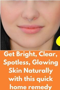 4a225664d88461eebc3228f16df6200a - How To Get Clear Glowing Skin Naturally At Home