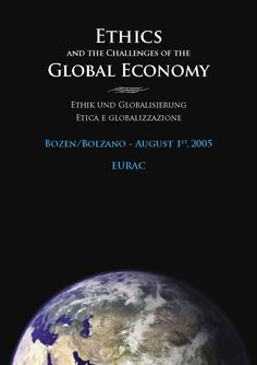 Ethics and the challenge of the global economy  EURAC 1st August 2005