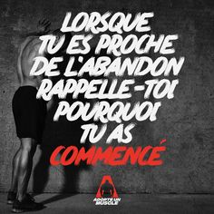 Lorsque tu es proche de l'abandon rappelle-toi pourquoi tu as commencé  Citations pour motiver les pratiquants de musculation by adopte un muscle, ecommerce et coach sportif  #citation #musculation #fitness #nopainnogain #motivation #fit #fitnessmotivation #quotes