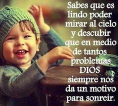 Sabes que es lindo poder mirar al cielo y descubrir que en medio de tantos problemas Dios siempre nos da un motivo para sonreír