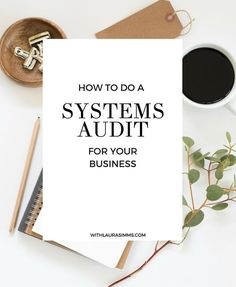 Entrepreneur running your own business? It might be time for you to do a systems audit for your business