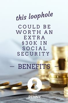Many baby boomers don't know about this loophole for Social Security spousal benefits -- and it's closing soon. Retirement Strategies, Retirement Advice, Retirement Planning, Social Security Benefits, Security Tips, Safety And Security, Disability Help, Hustle Money, Financial Tips