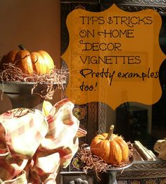 Home decor vignettes {tips on creating your own} - Debbiedoo's