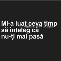 Nu i a pasat niciodată cum imi pasa mie. Qoutes, Life Quotes, Thing 1, Journal Quotes, Sad Stories, Son Luna, Insta Story, Just Me, Your Smile