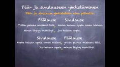 Pää- ja sivulauseen yhdistäminen Literature, Teaching, School, Youtube, Languages, Literatura, Idioms, Education, Youtubers