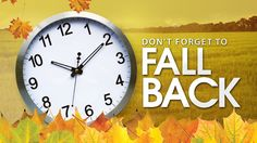 Don't forget to put your clocks back at am this Sunday (Nov as Daylight Savings Time Ends Turn Clocks Back, Clocks Fall Back, Daylight Saving Time Ends, Daylight Savings Time, Spring Forward Fall Back, Real Estate Office, How To Get Sleep, Home Automation, Home Lighting