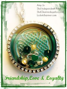 Friendship, love and loyalty.   www.locketcharmer.com Create your locket today with South Hill Designs virtual locket maker! See it before you purchase. So neat! #friendship #love #loyalty #irish #march #celebrate #happiness #lockets #charms #southhilldesigns