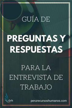 Guía completa con preguntas de entrevista de trabajo y las mejores respuestas. Reclutamiento   Entrevista de trabajo   Empleabilidad #entrevistadetrabajo