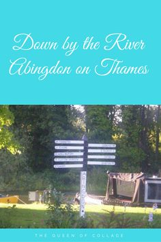 The Queen of Collage: Down by the River: Abingdon on Thames