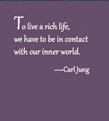 """Carl Jung: """"To live a rich life, we have to be in contact with our inner world."""""""