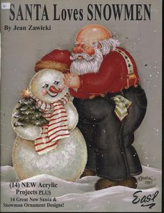 Santa Loves Snowmen - Maria Vai Com AS Artes Neia Reis - Picasa Web Album