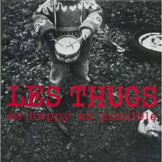 Les Thugs - As Happy As Possible (1993)