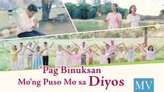 Christian Music Video 2018 | Praise and Worship 'Pag Binuksan Mo'ng Puso...