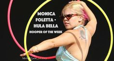 Monica Foletta, known in the hooping world as Hula Bella, may be profoundly deaf, but she isn't letting that stop her from spinning up a storm!