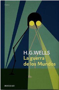 EL LIBRO DEL DÍA     La guerra de los mundos, de H.G. Wells.  http://www.quelibroleo.com/la-guerra-de-los-mundos 21-9-2012