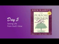 Purpose Driven Life Day 5 - YouTube