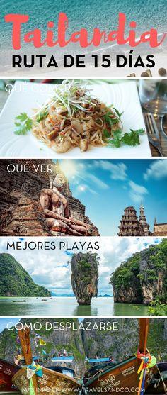 [GUÍA] Qué hacer, qué ver, dónde comer, dónde dormir... ruta de 15 días por Tailandia. #Tailandia #Tailandiaviaje