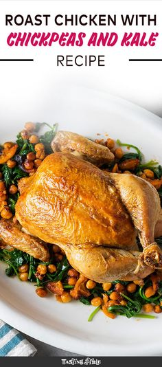 Roast Chicken with Crispy Chickpeas and Kale Roast Chicken with Crispy Chickpeas and Kale Stacie Straw Save Images Stacie Straw For a bright and easy … – Organics® Baby food Kale Recipes, Baby Food Recipes, Great Recipes, Dinner Recipes, Cooking Recipes, Favorite Recipes, Healthy Recipes, Dinner Ideas, Roast Chicken Recipes