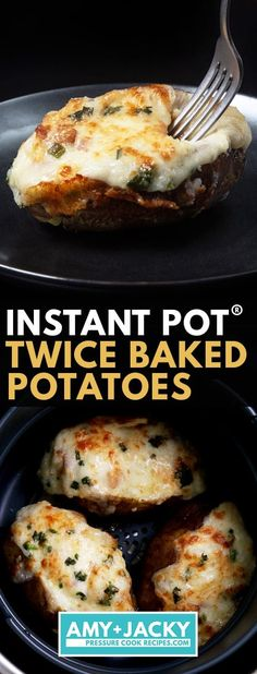 Instant Pot Ultimate Twice Baked Potatoes Tested by Amy Jacky Easy Twice Baked Potatoes, Twice Baked Potatoes Casserole, Baked Potato Recipes, Potatoe Casserole Recipes, How To Cook Potatoes, Pressure Cooker Baked Potatoes, Pressure Cooker Recipes, Best Instant Pot Recipe, Instant Pot Dinner Recipes
