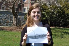 "Hadley Chase, Wellesley College '15    ""Opinions matter to me because when I share my opinion and listen to what other people have to say, it helps me challenge my preconceptions and refine my ideas.""    #listen #share #opinionated #ideas"