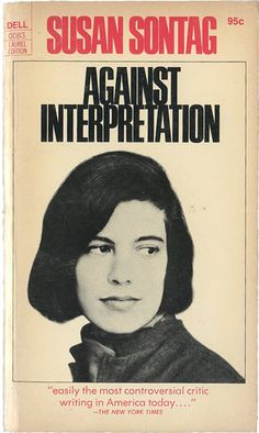 The 50 Books Everyone Needs to Read, 1963-2013 – Flavorwire: Sontag