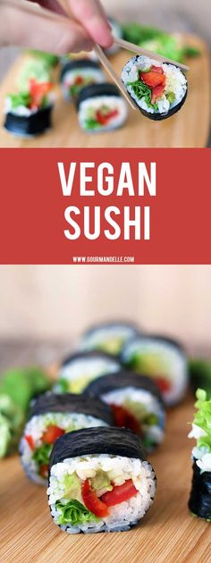 This homemade vegan sushi recipe is extremely easy to make! Learn how to make vegan sushi rolls in less than 30 minutes! With this easy method, you'll get perfect vegan sushi every time. Check out the recipe! #veganrecipes #sushi #vegan
