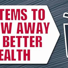 10 Everyday Items to Throw Away for Better Health