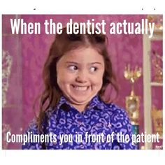 Dentaltown - When the dentist actually compliments you in front of the patient. Dental World, Dental Life, Dental Health, Smile Dental, Dental Art, Oral Health, Dental Assistant Humor, Dental Hygienist, Dental Humour