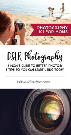 How to Take Better DSLR Photos of Your Family: 3 Photography Tips for Moms *love the third suggestion by corina Dslr Photography Tips, Photography Tips For Beginners, Photography Lessons, Photoshop Photography, Photography Backdrops, Photography Tutorials, Digital Photography, Photography Hashtags, Family Photography