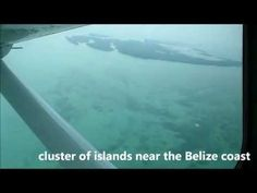 Aerial views of Belize Barrier Reef-- great scuba diving here!!