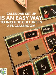 If the culture of the target language you teach starts their calendar with Monday, be sure to do the same in your classroom- it's an easy way to integrate culture! Mundo de Pepita, Resources for Teaching Spanish to Children
